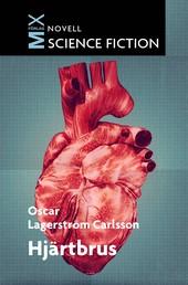 Hjärtbrus - Oscar Lagerström Carlsson