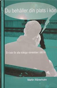 Du behåller din plats i kön - Martin Wänerholm