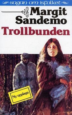 Trollbunden - Margit Sandemo