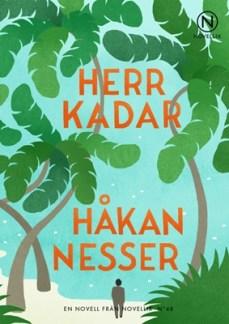 Herr Kadar - Håkan Nesser