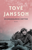 Bildhuggarens dotter - Tove Jansson