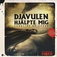 Djävulen hjälpte mig - Caroline Eriksson