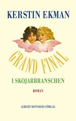 Grand final i skojarbranschen - Kerstin Ekman