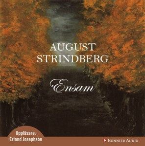 Ensam - August Strindberg