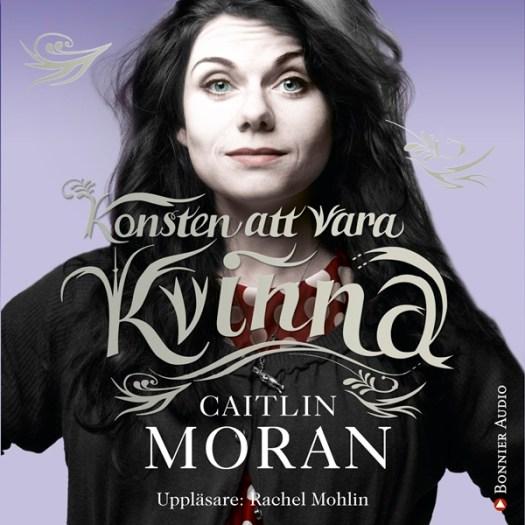 Konsten att vara kvinna - Caitlin Moran