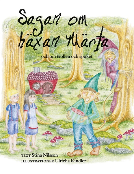 Sagan om häxan Märta - Stina Nilsson