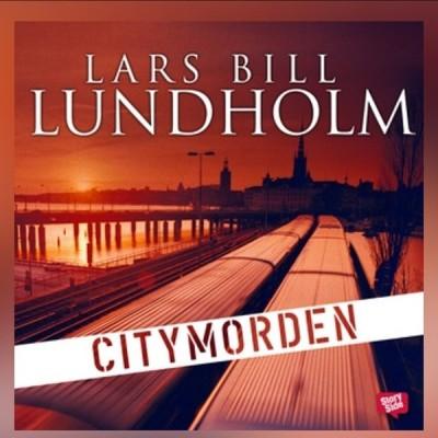 Citymorden - Lars Bill Lundholm