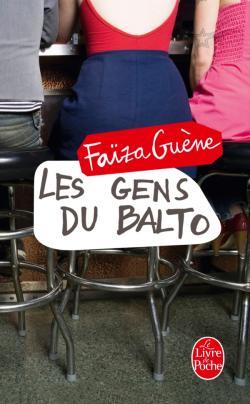 Les gens du Balto av Faïza Guène