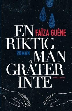 En riktig man gråter inte - Faïza Guène