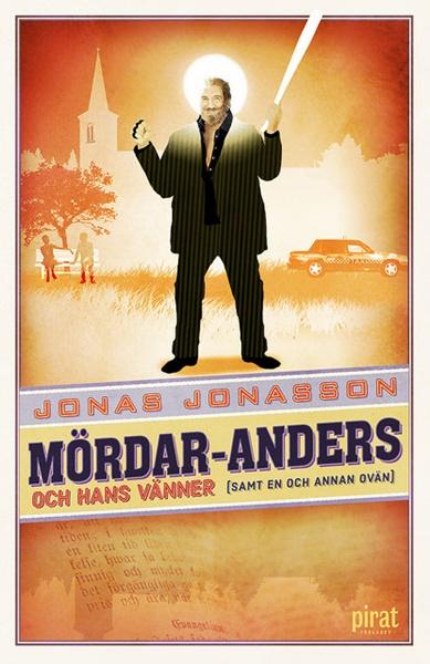 Mördar-Anders och hans vänner - Jonas Jonasson