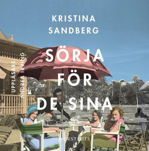 Sörja för de sina - Kristina Sandberg