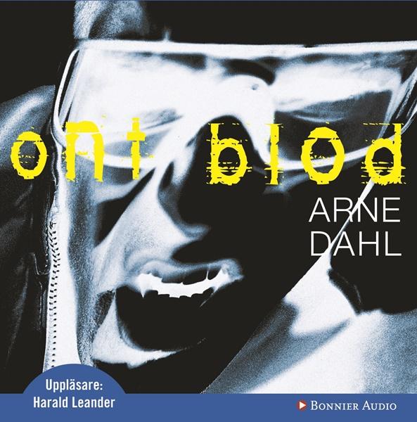 Ont blod - Arne Dahl