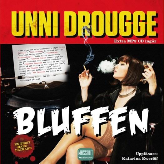 Bluffen - Unni Drougge