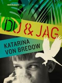 Du & jag - Katarina von Bredow