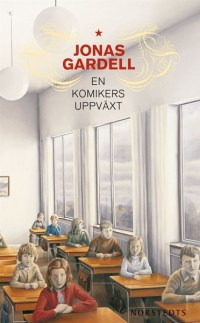 En komikers uppväxt - Jonas Gardell