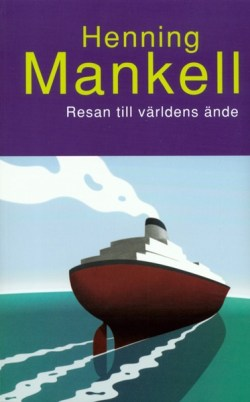 Resan till världens ände - Henning Mankell