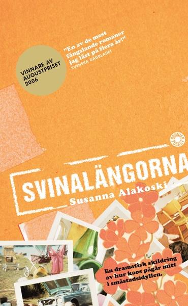 Svinalängorna - Susanna Alakoski