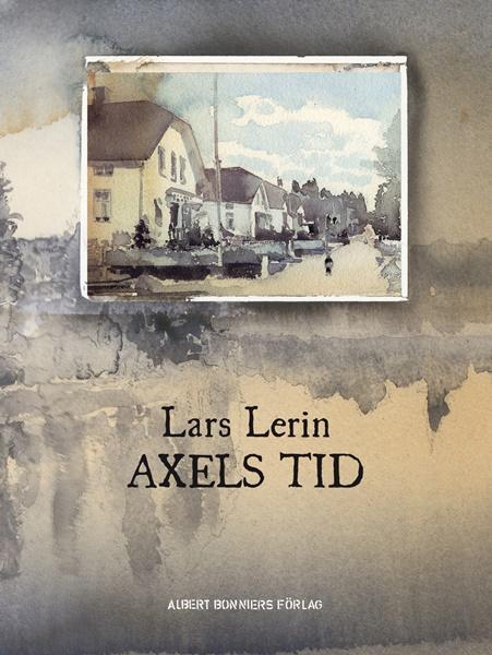 Axels tid - Lars Lerin