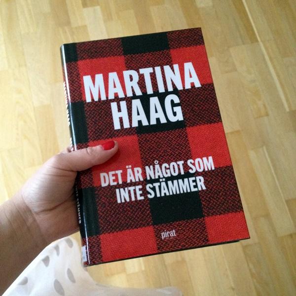 Det är något som inte stämmer av Martina Haag