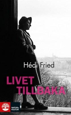Livet tillbaka av Hédi Fried