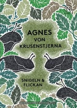 Snigeln & flickan av Agnes von Krusenstjerna