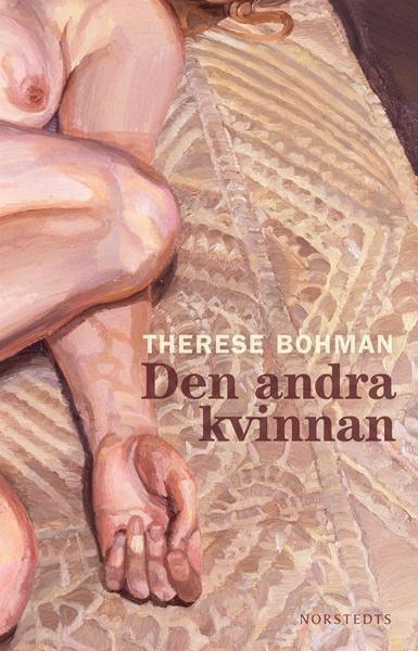 Den andra kvinnan av Therese Bohman