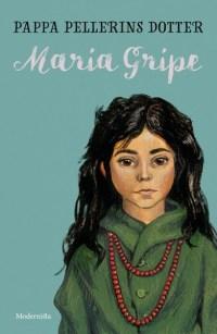 Pappa Pellerins dotter av Maria Gripe