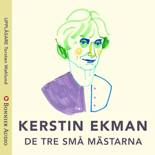 De tre små mästarna av Kerstin Ekman