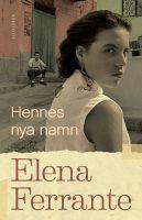 Hennes nya namn av Elena Ferrante