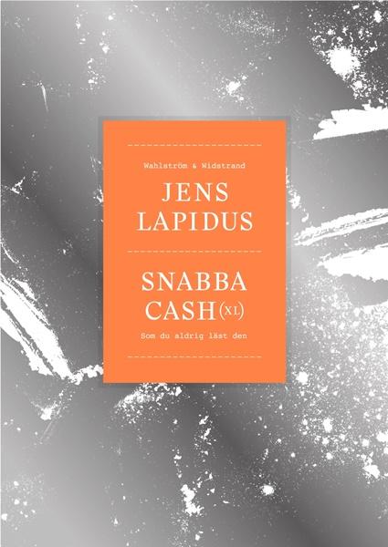 Snabba cash (xl) av Jens Lapidus