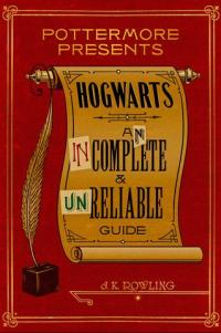 Hogwarts An incomplete and unrelable guide av J.K. Rowling