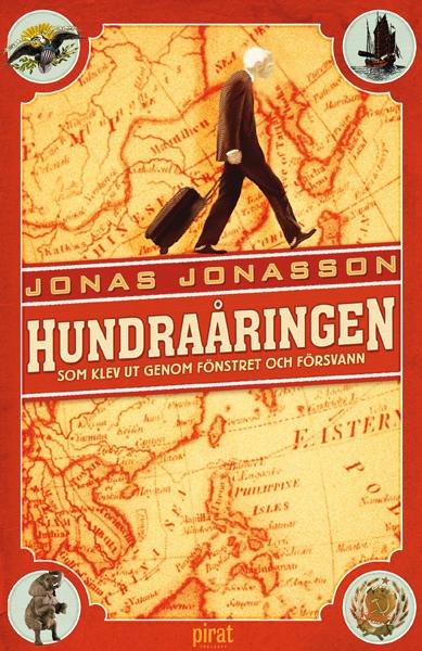 Hundraåringen som klev ut genom fönstret och försvann av Jonas Jonasson