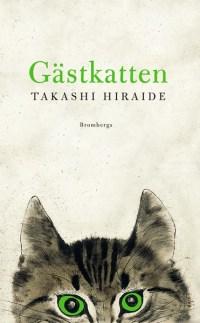 Gästkatten av Takashi Hiraide