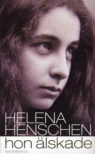 Hon älskade av Helena Henschen