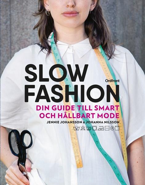 Slow fashion av Jennie Johansson och Johanna Nilsson