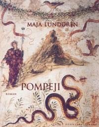 Pompeji av Maja Lundgren