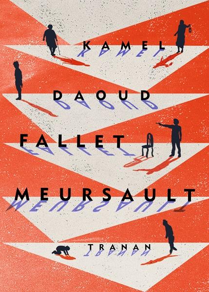 Fallet Meursault av Kamel Daoud