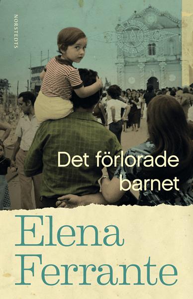 Det förlorade barnet av Elena Ferrante