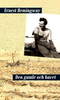 Den gamle och havet av Ernest Hemingway