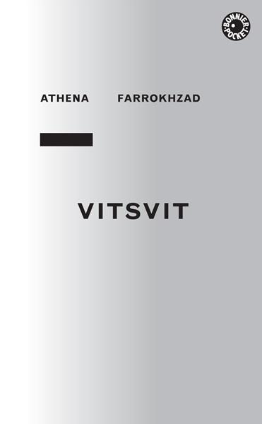 Vitsvit av Athena Farrokhzad