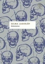 Dödskallen av Selma Lagerlöf
