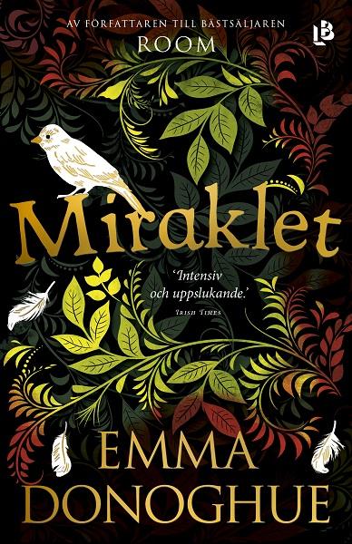 Miraklet av Emma Donoghue