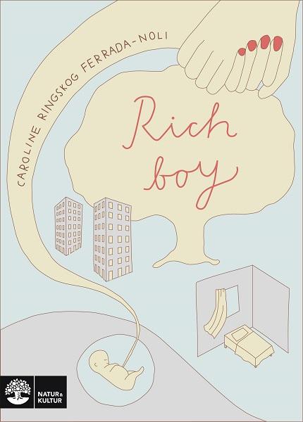 Rich boy av Caroline Ringskog Ferrada-Noli