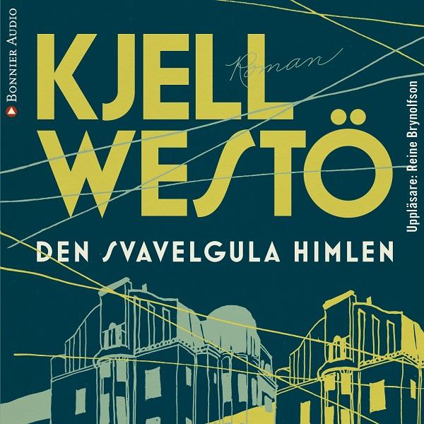 Den svavelgula himlen av Kjell Westö