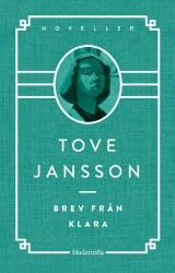 Brev från Klara och andra berättelser av Tove Jansson