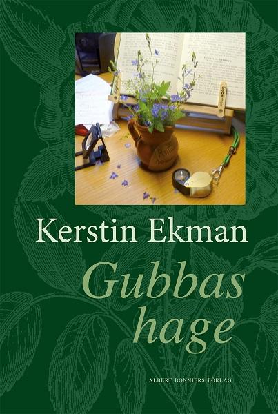 Gubbas hage av Kerstin Ekman