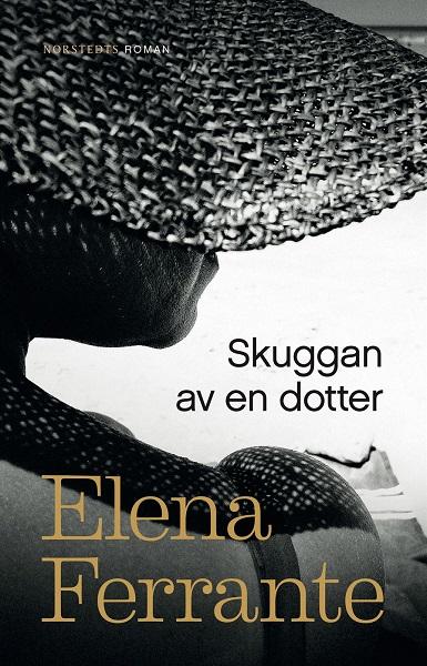 Skuggan av en dotter av Elena Ferrante