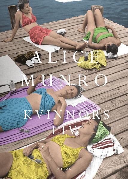 Kvinnors liv av Alice Munro