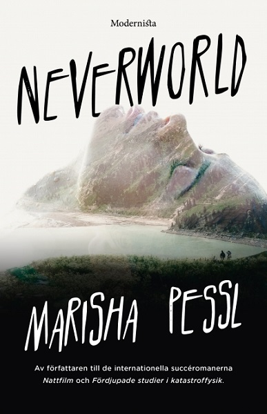 Neverworld av Marisha Pessl