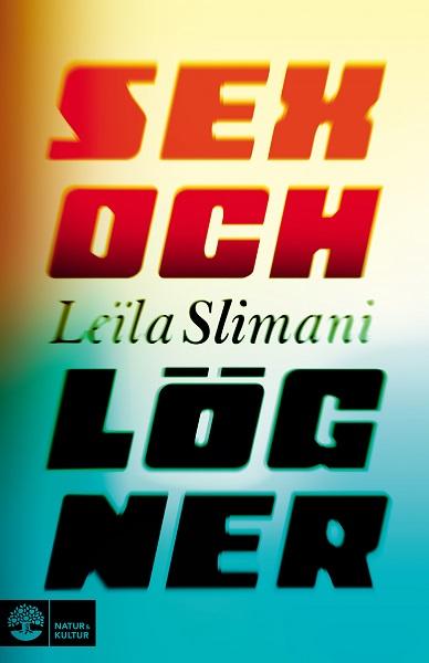 Sex och lögner av Leïla Slimani